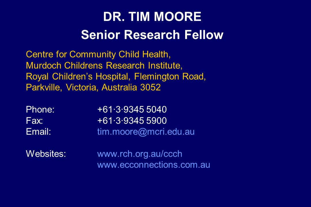 DR. TIM MOORE Senior Research Fellow
