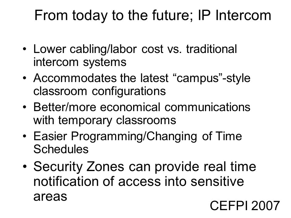 From today to the future; IP Intercom