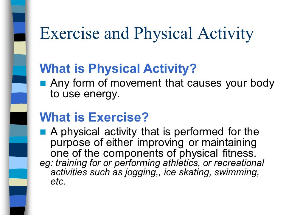 """physical exercise and physically demanding activities Meaning of """"physically"""" in the english dictionary  police work is physically demanding and  which strengthens man morally as exercise strengthens him."""
