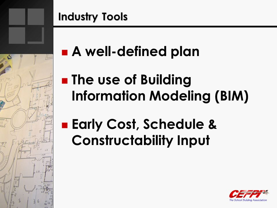 The use of Building Information Modeling (BIM)