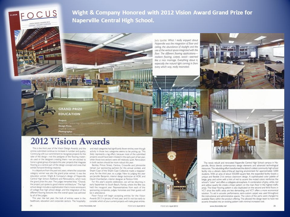 Wight & Company Honored with 2012 Vision Award Grand Prize for Naperville Central High School.