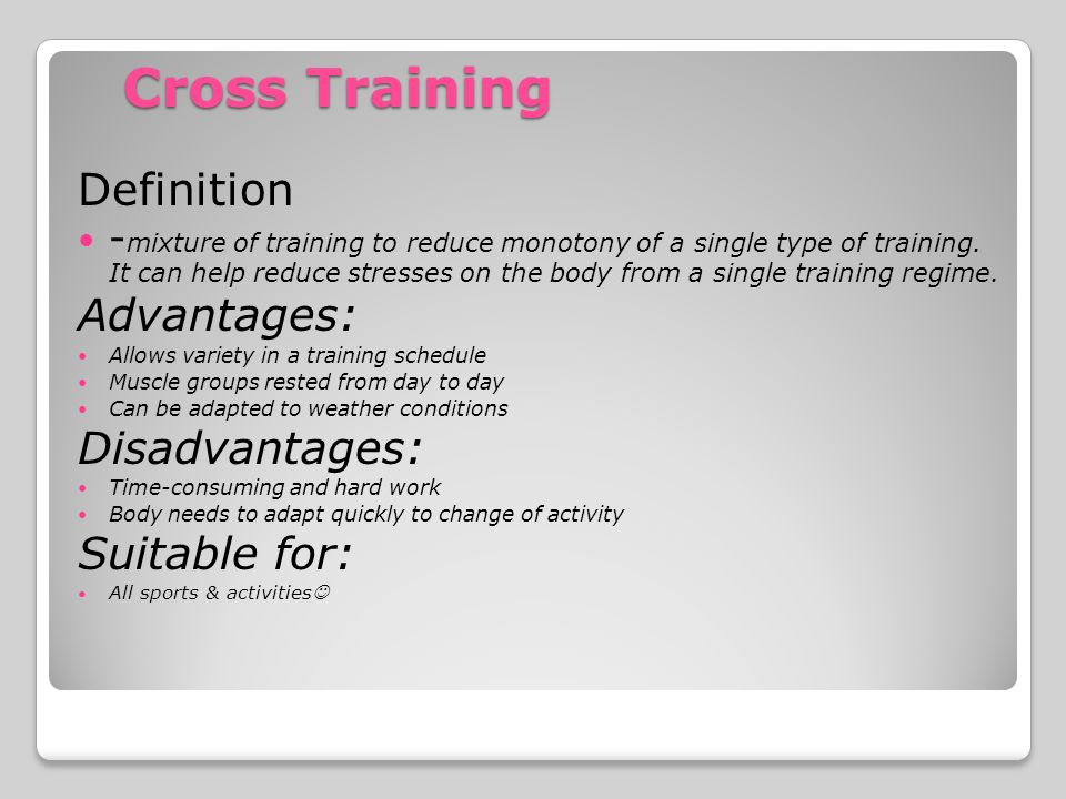 advantages and disadvantages of cross training Cross training employees is one way of ensuring operations continue to run smoothly in the absence of key employees including vacation and other.