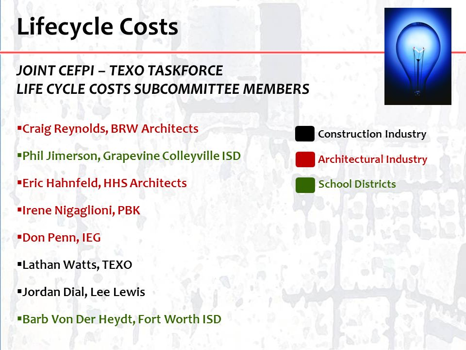 Lifecycle Costs JOINT CEFPI – TEXO TASKFORCE