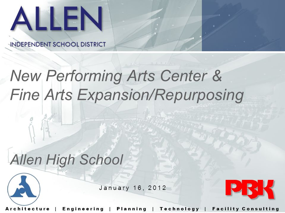 ALLEN New Performing Arts Center & Fine Arts Expansion/Repurposing
