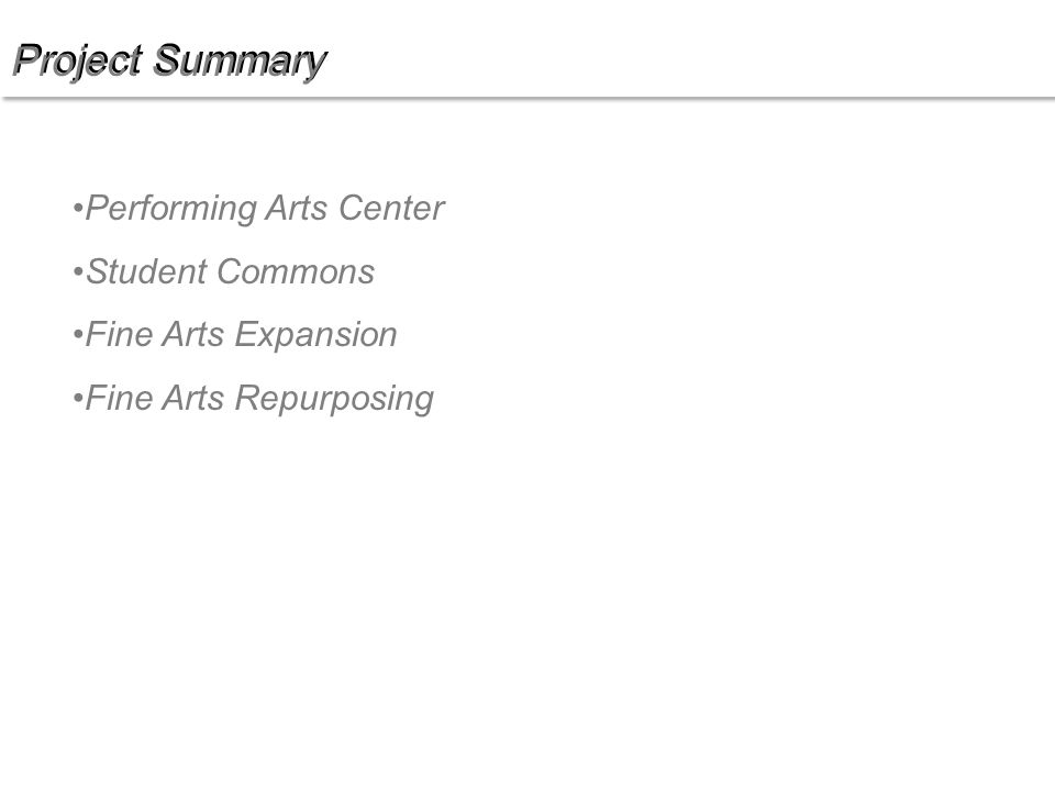 Project Summary Performing Arts Center Student Commons