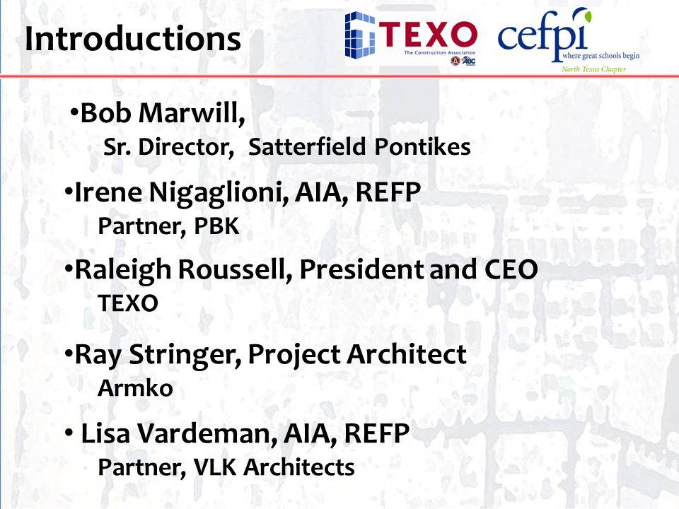 Introductions Bob Marwill, Irene Nigaglioni, AIA, REFP