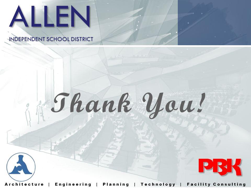 ALLEN Thank You! INDEPENDENT SCHOOL DISTRICT