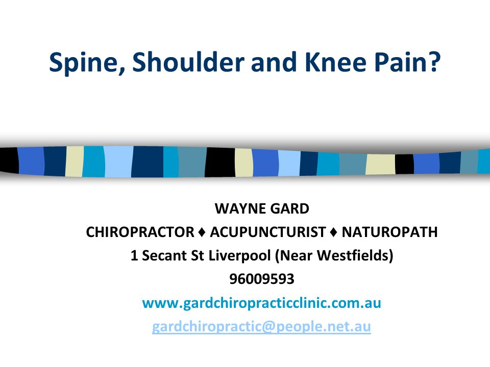 Spine, Shoulder and Knee Pain