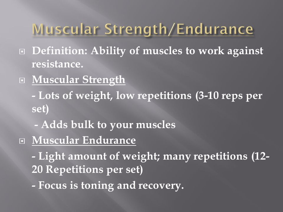 Muscular Strength/Endurance