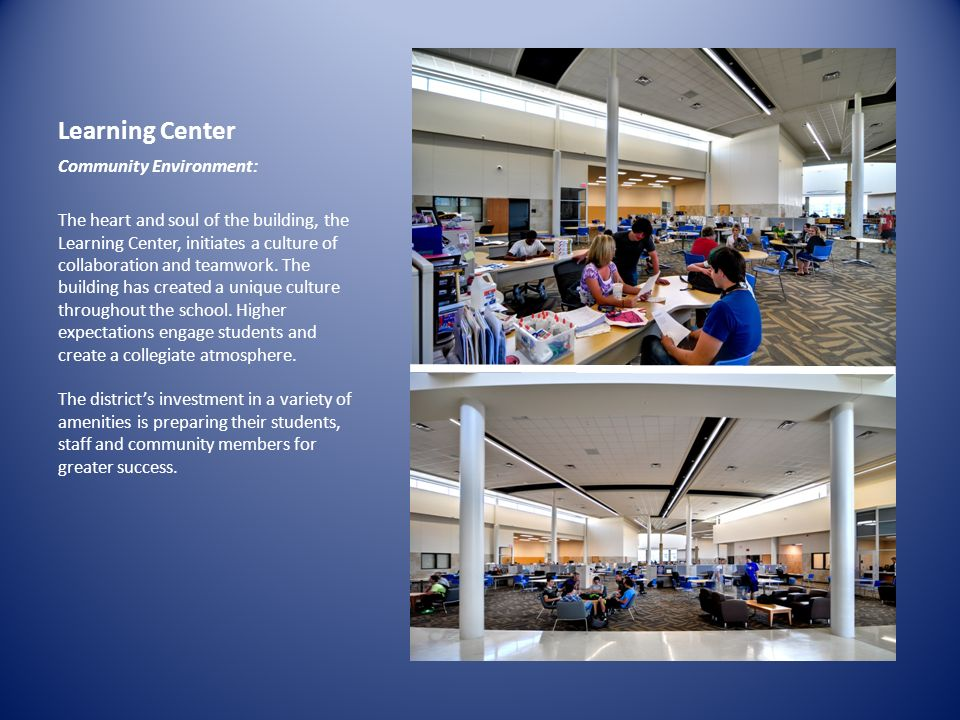Learning Center Community Environment: