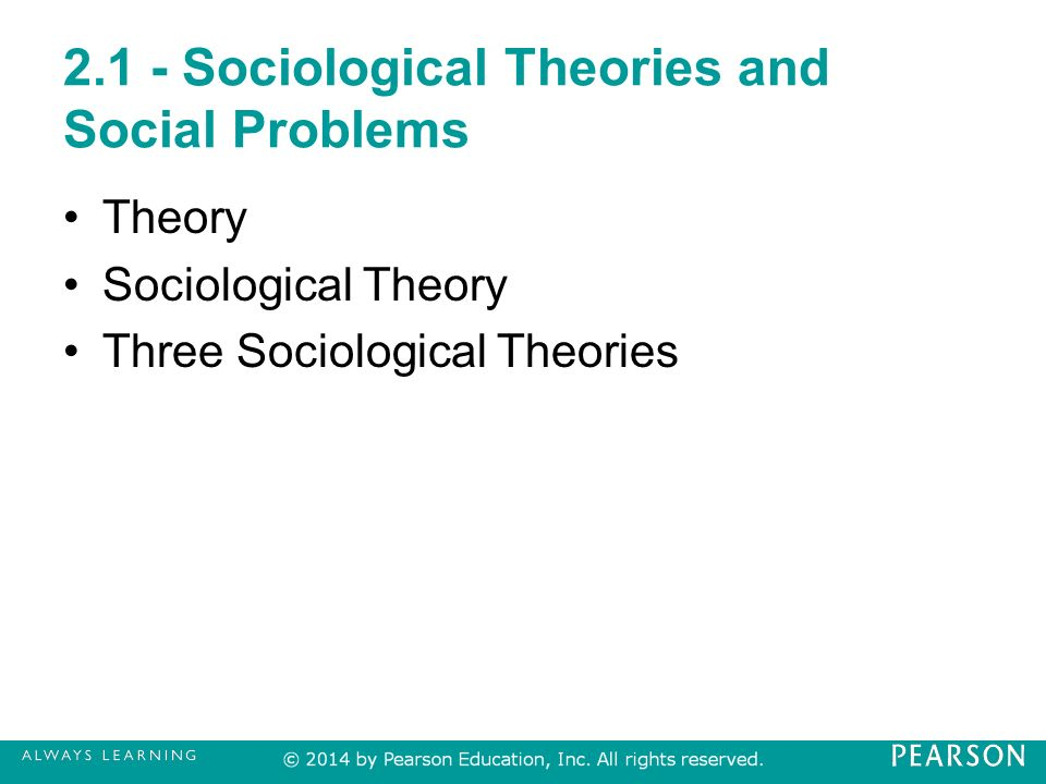 Two sociological theories and two psychological theories