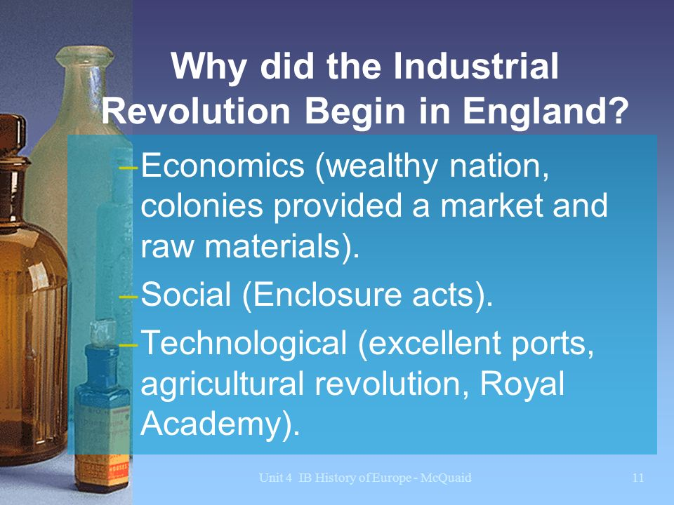 why did the industrial revolution occur