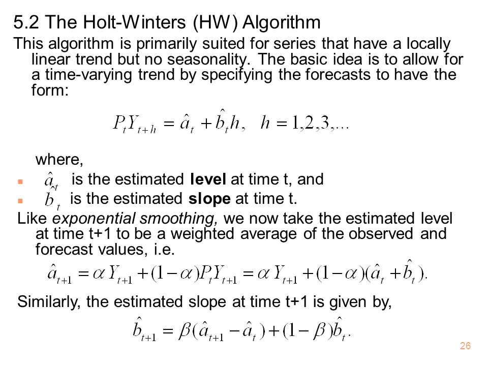 5.2 The Holt-Winters (HW) Algorithm