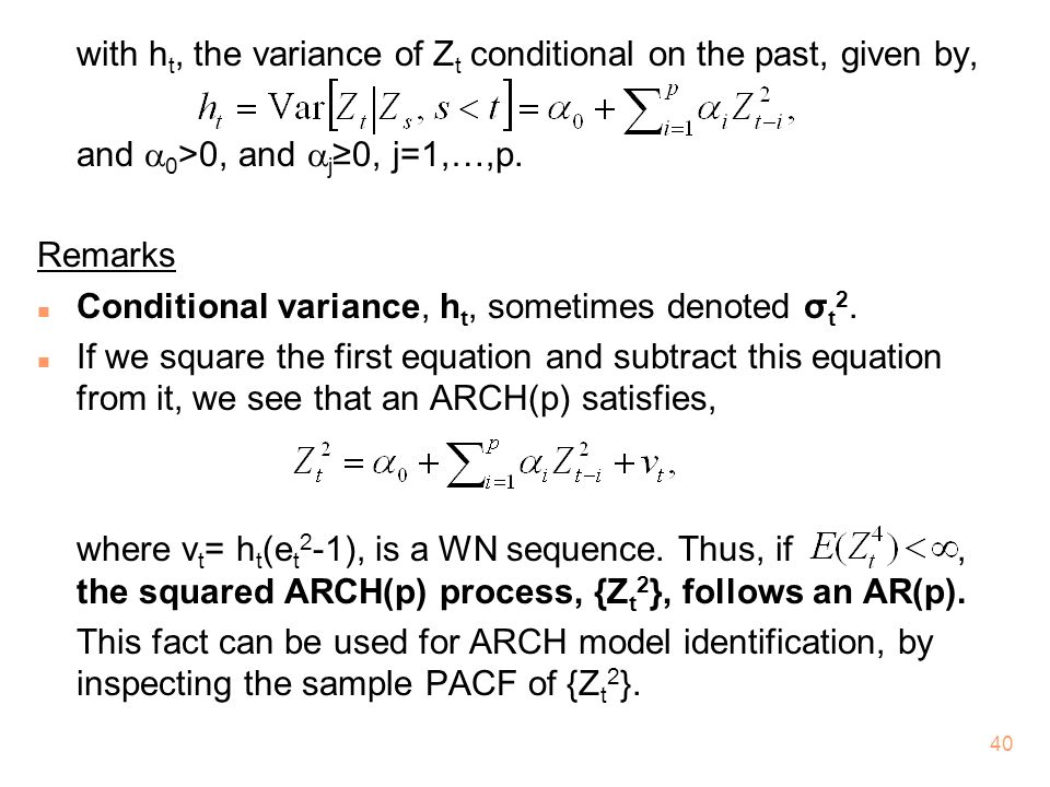 with ht, the variance of Zt conditional on the past, given by,