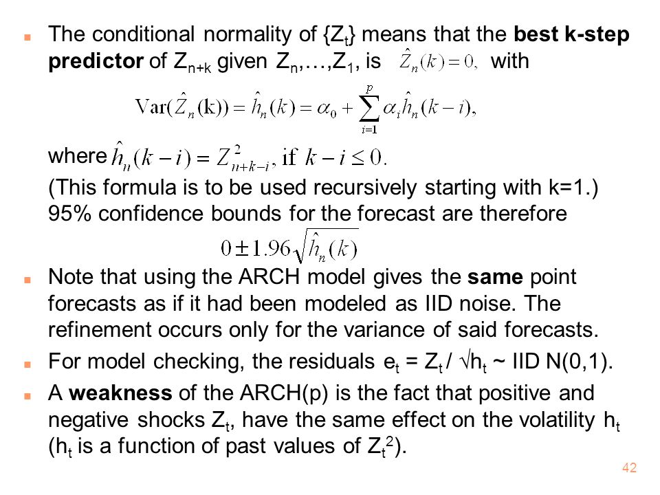 The conditional normality of {Zt} means that the best k-step predictor of Zn+k given Zn,…,Z1, is with
