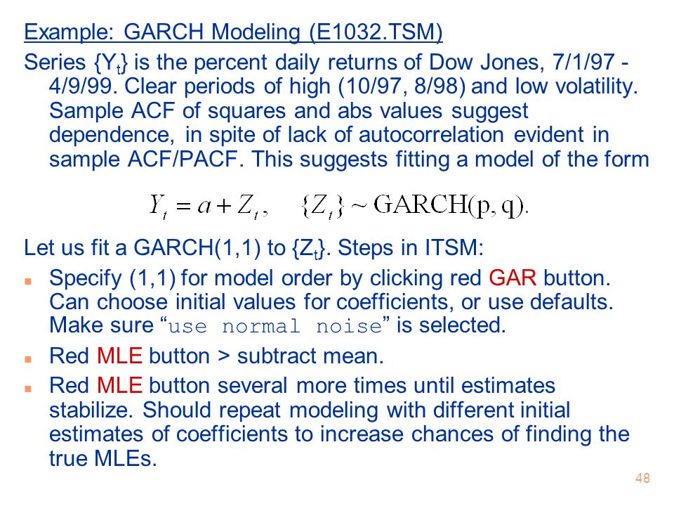 Example: GARCH Modeling (E1032.TSM)
