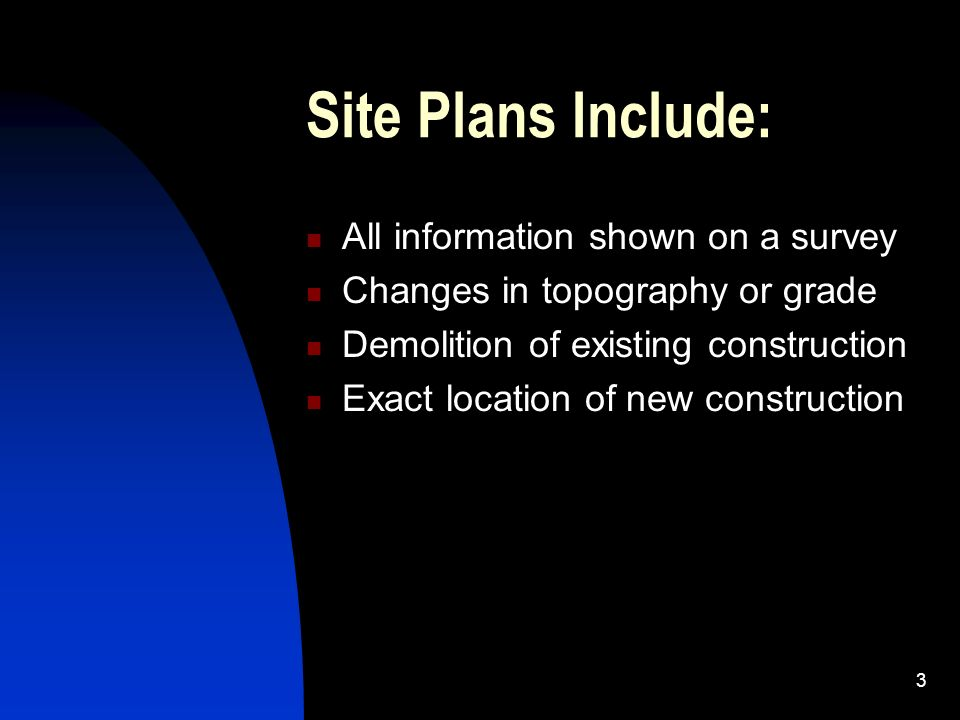 Changes in topography or grade. Demolition of existing construction ...