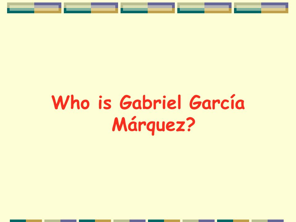 Who is Gabriel García Márquez