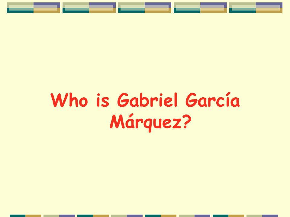 Who is Gabriel García Márquez
