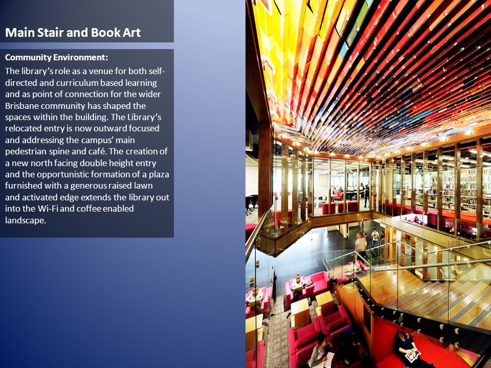 Main Stair and Book Art Community Environment: