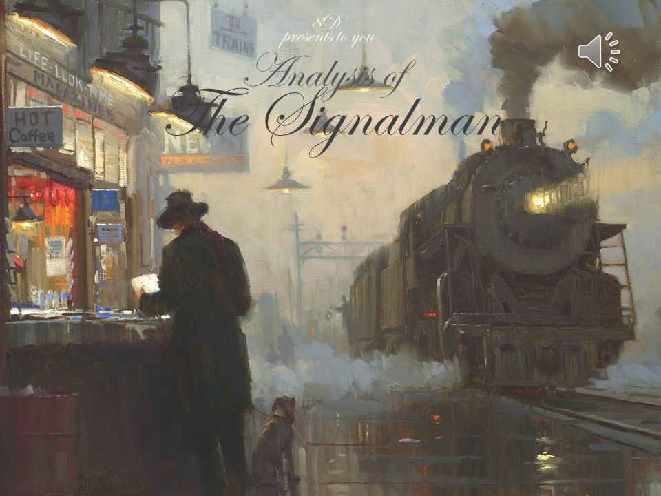 an analysis of the signalman by charles dickens For our chosen text we read the signalman by charles dickens this short story was written about one hundred and fifty years ago, therefore it was written for a purpose that we would not write for today.