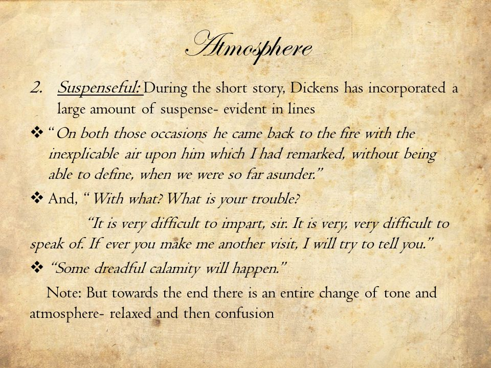 an analysis on how dickens was able to create suspense in the signalman In the following piece i will describe how dickens creates suspense in the   with this nineteenth century novel, dickens' has used his ability to bring mystery, .