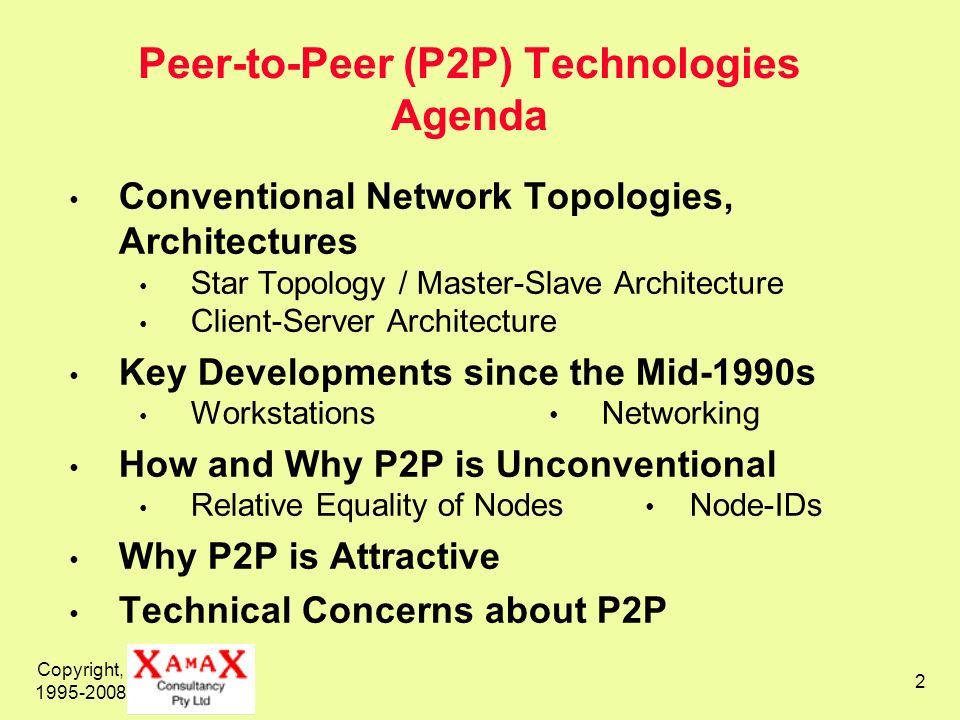Peer-to-Peer (P2P) Technologies Agenda