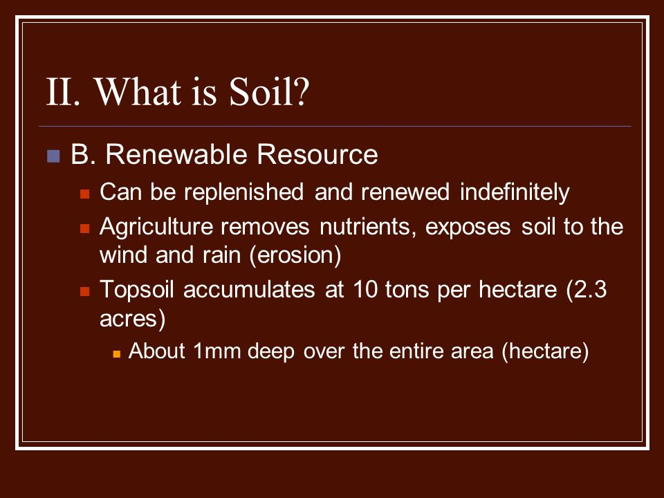 Soil resources and sustainable agriculture ppt video for What is soil resources