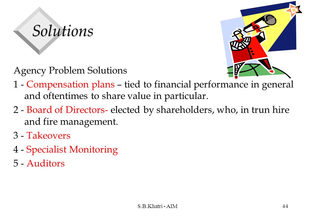 agency problem and solutions Stocks solutions_manual ch09  an agency problem exists when shareholders, directors and managers have conflicting ideas on how the company should be run .