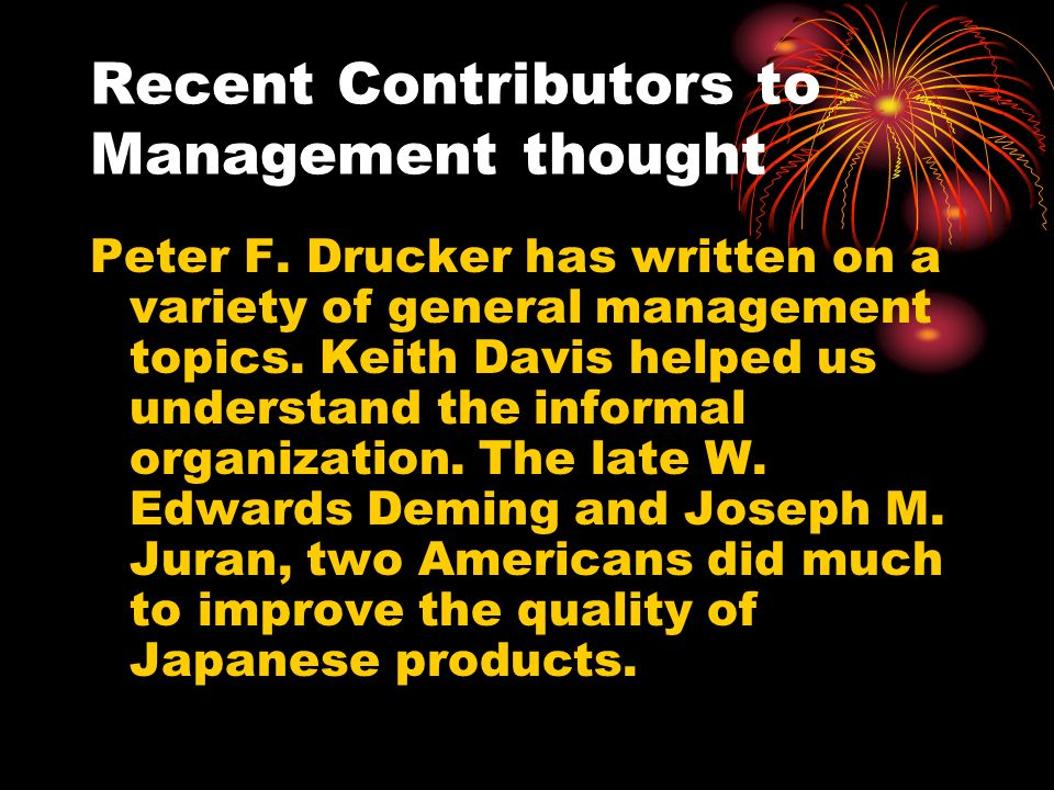 Recent Contributors to Management thought