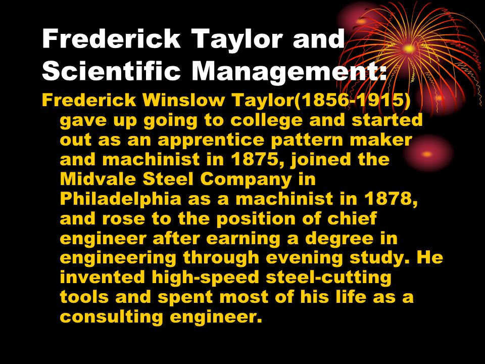 Frederick Taylor and Scientific Management: