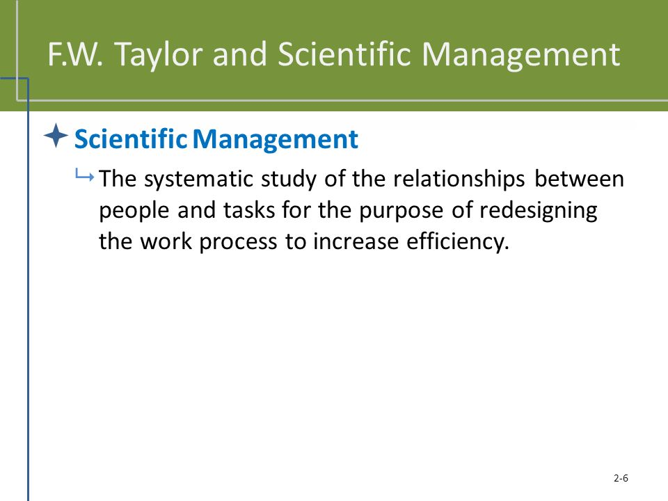 F.W. Taylor and Scientific Management