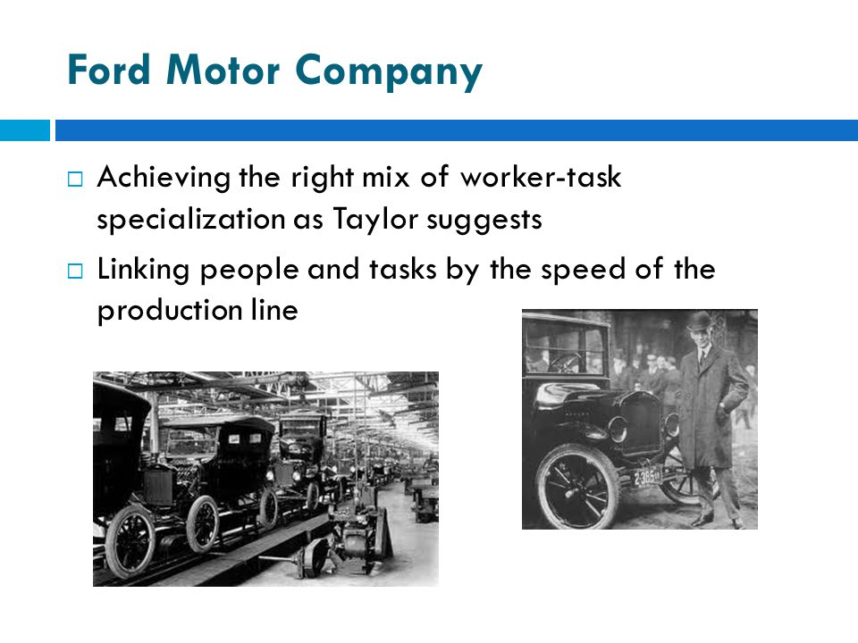 Week 3 the evolution of management thought ppt video for Ford motor company leadership