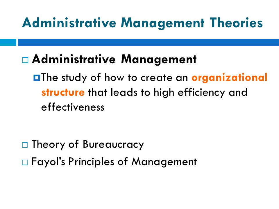 Administrative Management Theories
