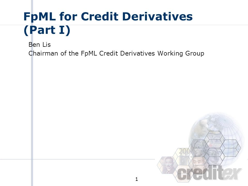 FpML for Credit Derivatives (Part I)