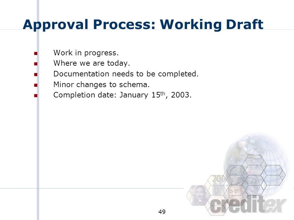 Approval Process: Working Draft