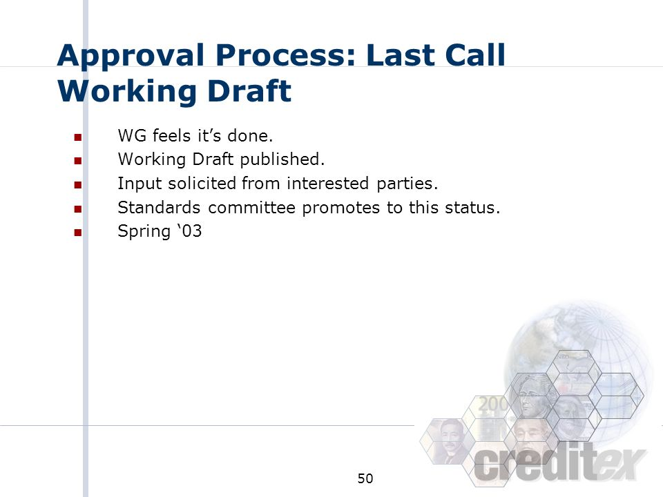 Approval Process: Last Call Working Draft