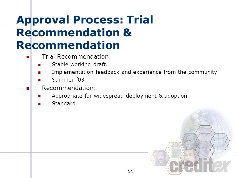 Approval Process: Trial Recommendation & Recommendation