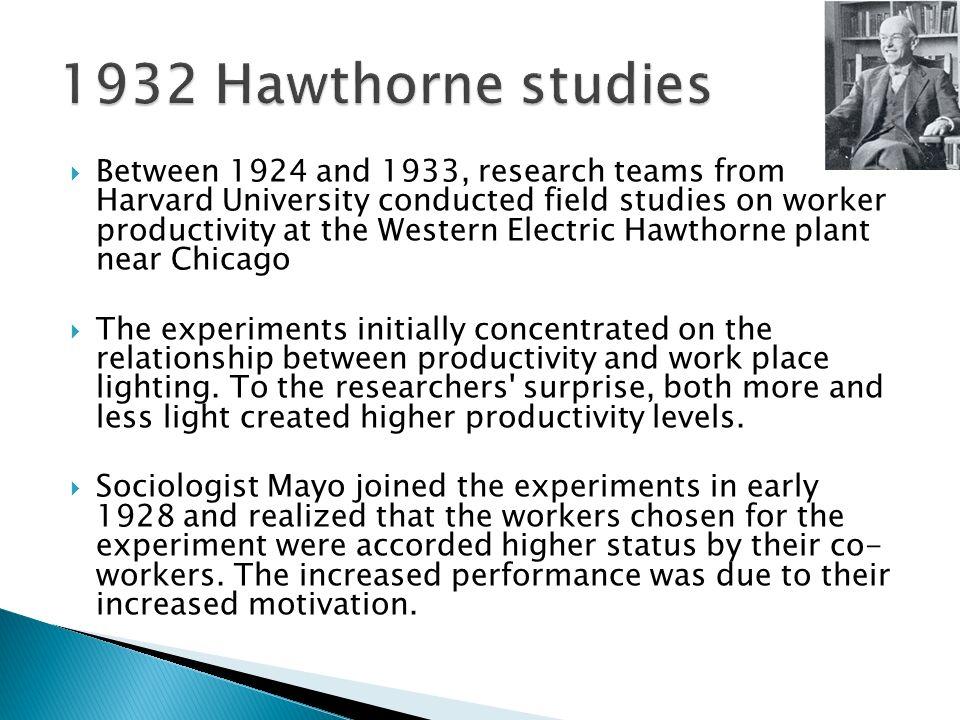 1932 Hawthorne studies