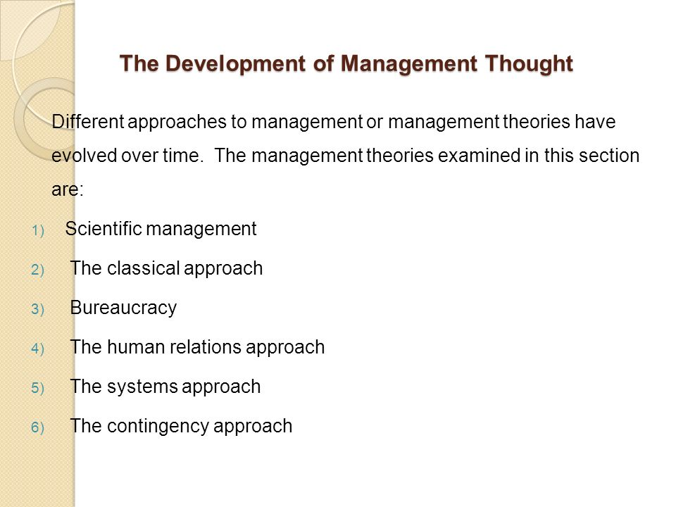 development management thought Classical and neoclassical approaches of management: an overview to examine the role of classical and neoclassical approach of management to the development of management thought 2 to appraise the contribution of classical and neoclassical theorists of management.