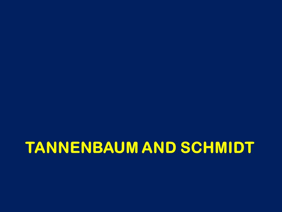 Tannenbaum and Schmidt