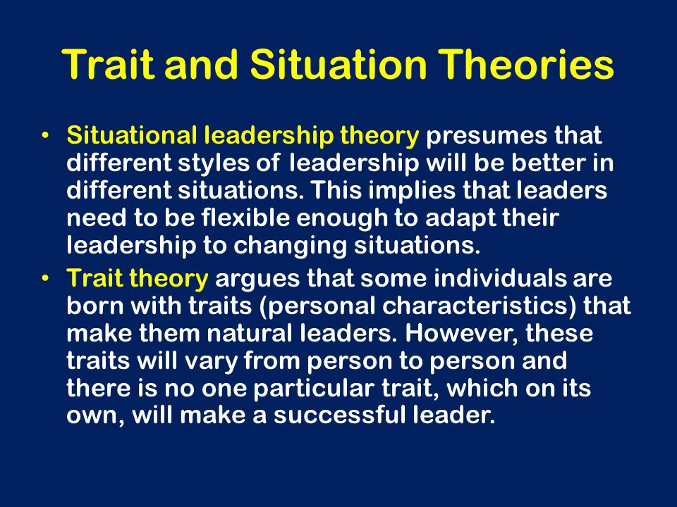 Trait and Situation Theories