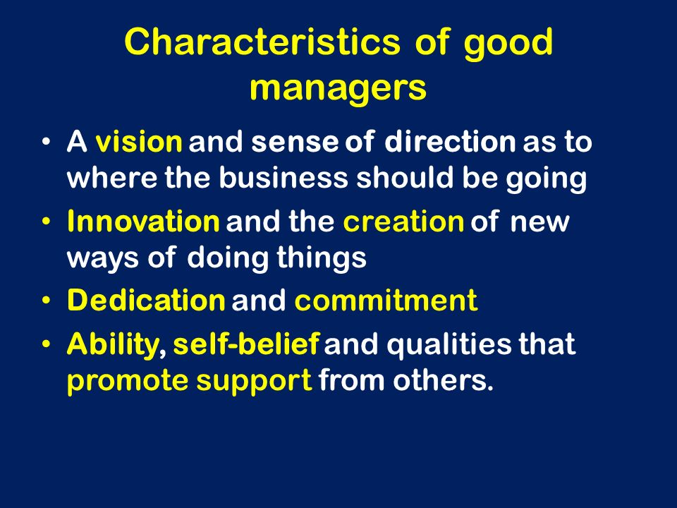 Characteristics of good managers