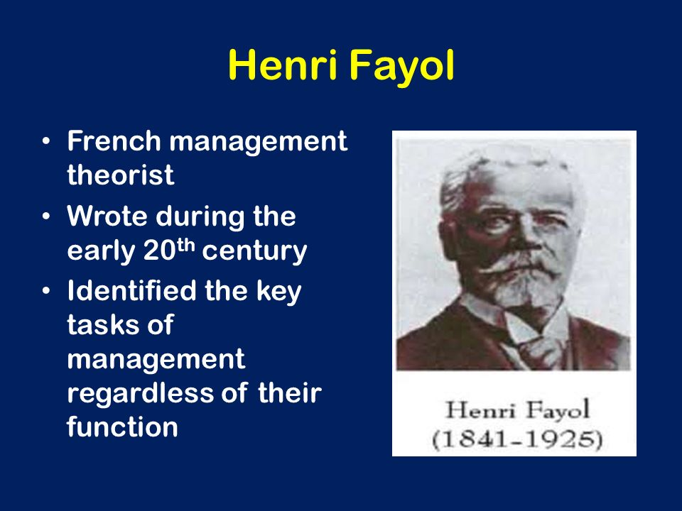 Henri Fayol French management theorist