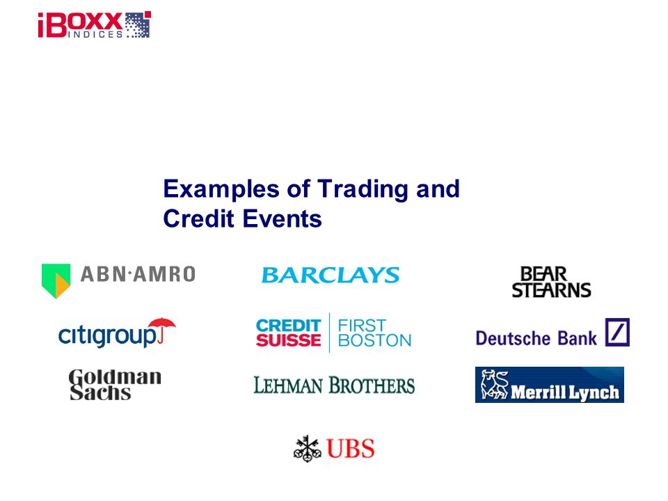 Examples of Trading and Credit Events
