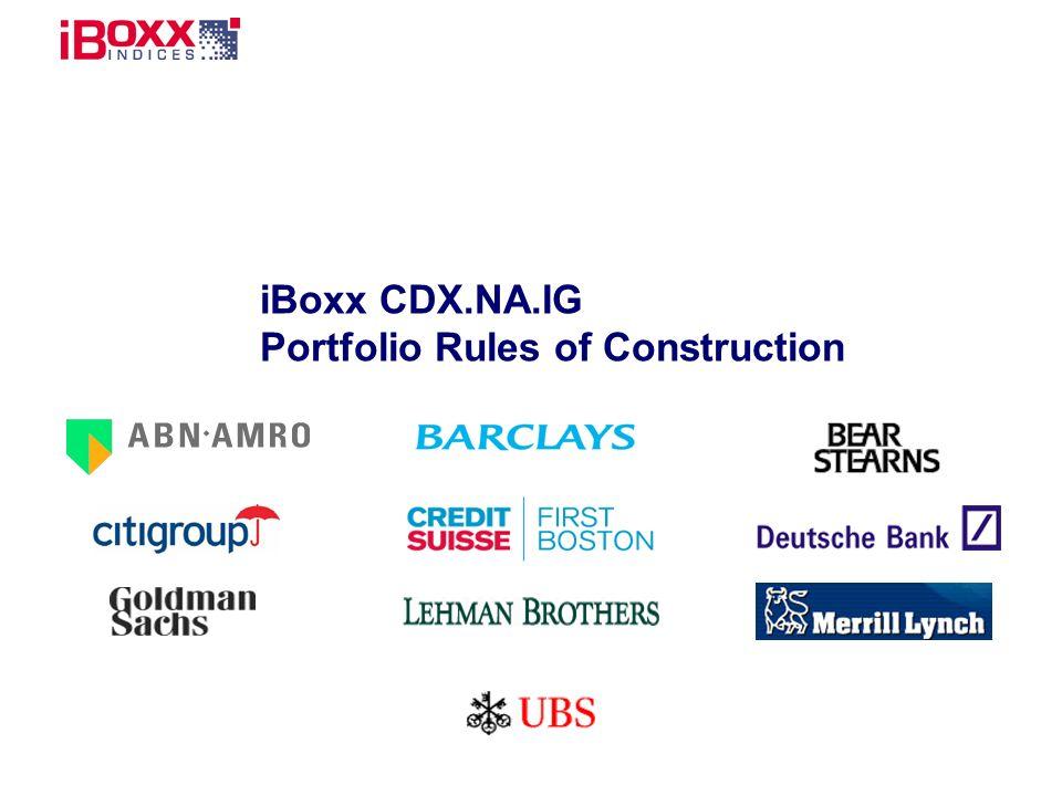 iBoxx CDX.NA.IG Portfolio Rules of Construction