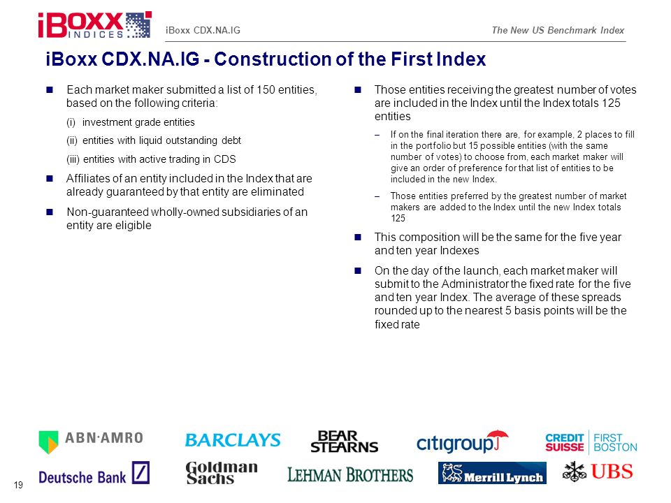 iBoxx CDX.NA.IG - Construction of the First Index