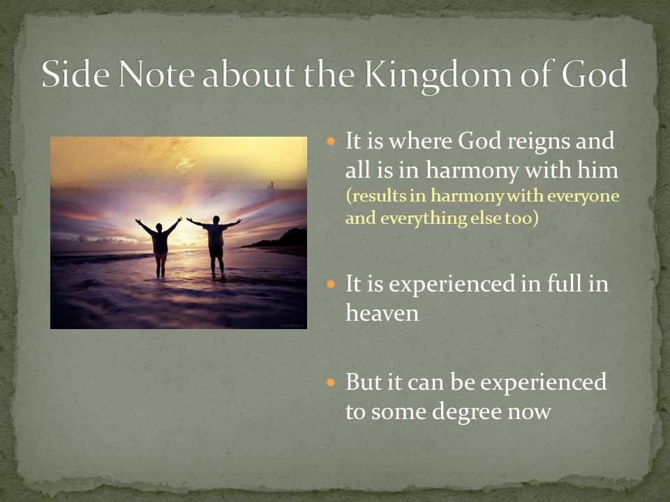 Side Note about the Kingdom of God