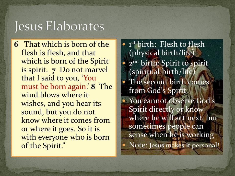 Jesus Elaborates