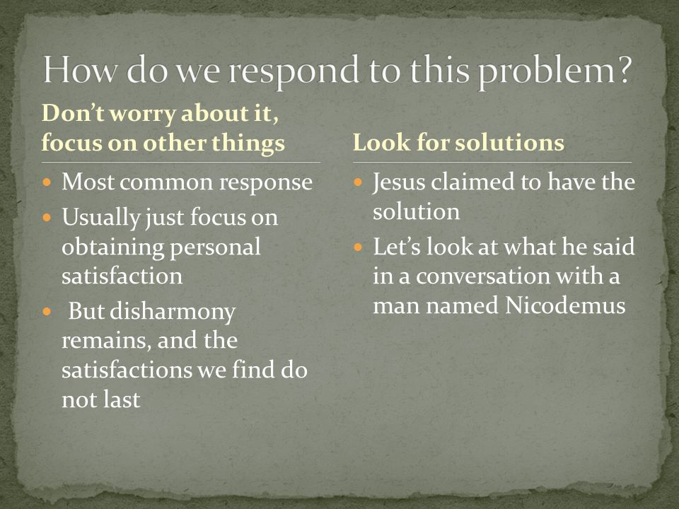 How do we respond to this problem